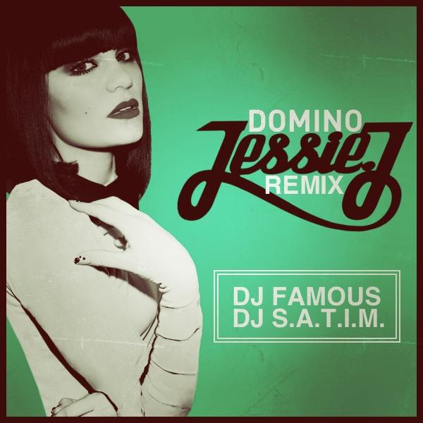Jessie J - Domino (DJ Famous & DJ S.a.t.i.m. Remix) [2012]