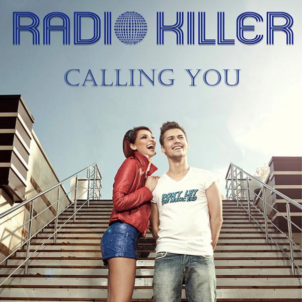 Radio Killer - Calling You (Notrack Club Mix)