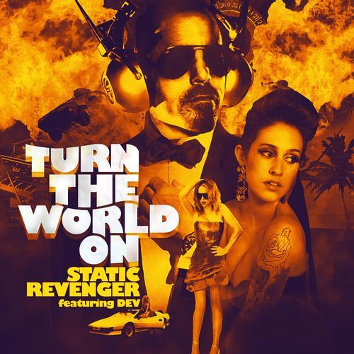 Static Revenger feat. Dev - Turn The World On (Kezwik and Protohype Mix) [2012]
