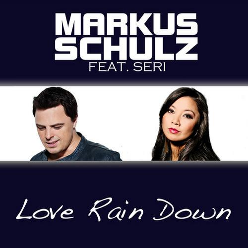 Markus Schulz feat Seri - Love Rain Down (Radio Edit) [2012]