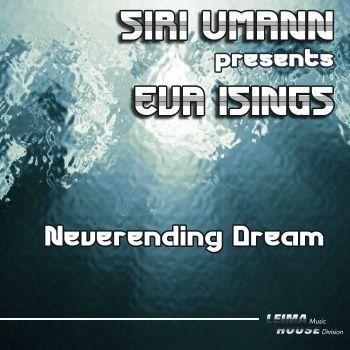 Siri Umann & Eva Isings - Neverending Dream (Original Mix) [2011]