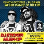 Punch Exciters & Purple Project - Dance Of The Fire (DJ Sticker MashUp) [2012]