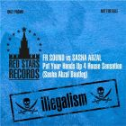Fr Sound vs Sasha Abzal - Put Your Hands Up 4 House Sensation (Sasha Abzal Bootleg) [2013]