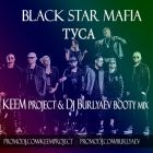 Black Star Mafia - ���� (Keem Project & DJ Burlyaev Remix) [2013]
