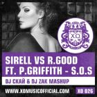 Sirell vs R. Good ft. Polina Griffith - Sos (DJ ���� & DJ Zak Mash-Up) [2013]