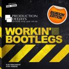 Production Deejays - Workin Bootlegs (Bigroom Edition) [2013]