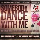 Dj Cargo vs. Alex Shik & Fresh Brothers - SomeBody Dance With Me (Dj Fresh-Art & Dj Velial Mash-Up) [2013]