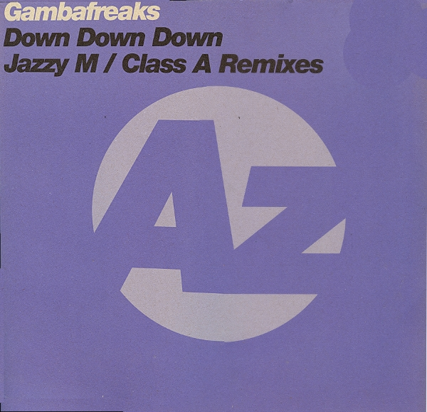 Gambafreaks - Down Down Down (Class A Vocal Mix) [2000]