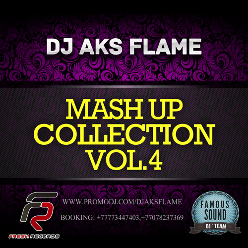 Dj Aks Flame (Mash-Up Collection Vol. 4) [2013]
