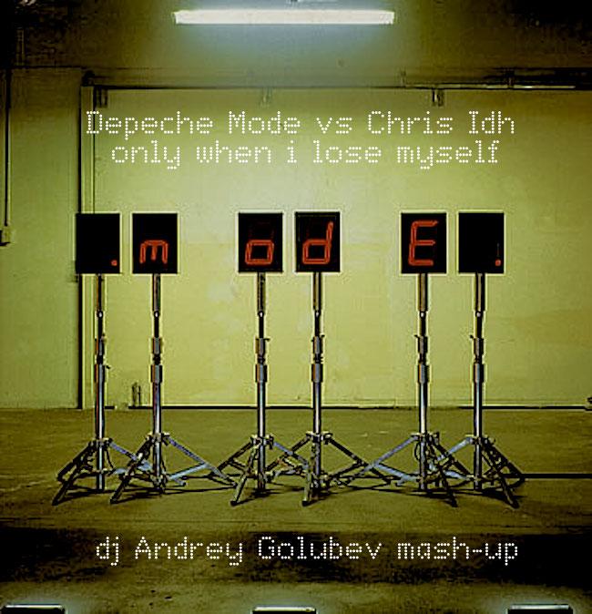 Depeche Mode vs Chris Idh-Only when i lose myself (dj Andrey Golubev boot mash) [2013]