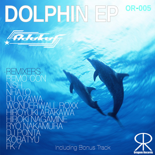Adukuf - Dolphin (Nhato Remix) [2013]