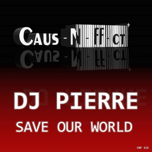 Dj Pierre - Save Our World (Playmaker Remix) [2013]