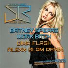 Britney Spears - Work Bitch (Dima Flash & Alexx Slam Remix) [2013]