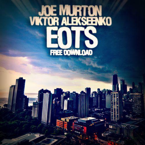 Joe Murton & Viktor Alekseenko - EOTS (Original Mix)