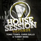 Tonic Tunes, Chris Gallo & Tommy Bang - Kill It! (Original Mix; DJ Sign & Manuel Voltera; RockwellNoize; Matt Myer & B.U.S.T.E.D Remix's) [2013]