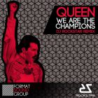 Queen - We Are The Champions (DJ Rockstar Remix) [2013]
