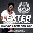 Lexter - Who's Laughing Now (DJ Kapuzen & Adrian White Remix) [2013]