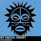 My Digital Enemy - Shamen (Original Mix) [2013]