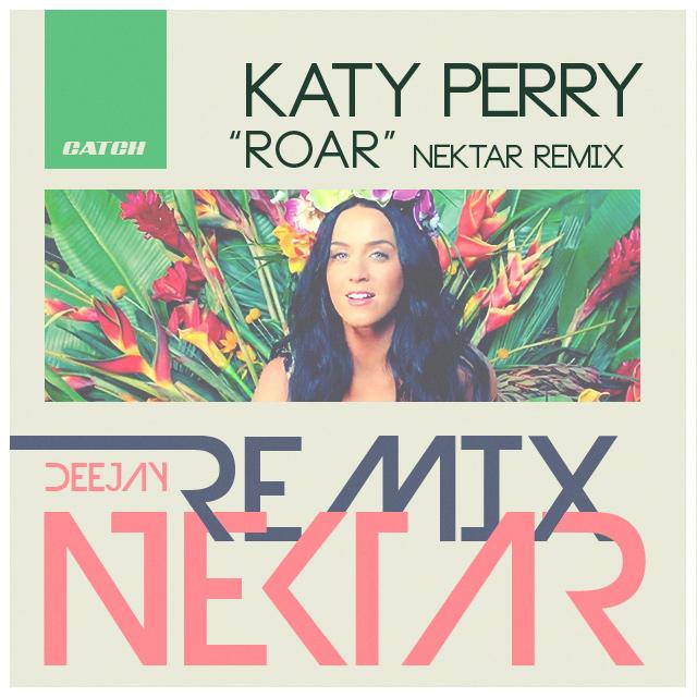 Katy Perry - Roar (Nektar Remix)