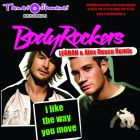 Bodyrockers - I Like The Way You Move (Legran & Alex Rosco Remix) [2013]