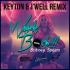 Britney Spears - Work Bitch (Keyton & J'Well Remix) [2013]