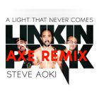 Linkin Park feat. Steve Aoki - A Light That Never Comes (Axe Remix) [2013]