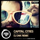 Capital Cities - Safe & Sound (DJ Dnk Remix) [2013]