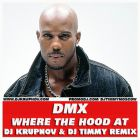 Dmx - Where The Hood At (DJ Krupnov & DJ Timmy Remix) [2013]