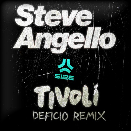 Steve Angello - Tivoli (Deficio Remix)