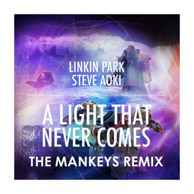 Linkin Park feat. Steve Aoki - A Light That Never Comes (The Mankeys Club Remix)