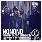 NoNoNo - Pumpin Blood (DJ Favorite & Mr. Romano Official Remix) [2014]