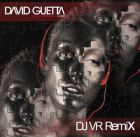 David Guetta feat. Chris Willis - Just A Little More Love (DJ VR Remix) [2014]