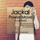 Jackal - Power Move (A-One Remix) [2014]