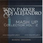 Tony Parker & DJ Alejandro - Mash Up Collection vol.2 [2014]