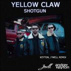 Yellow Claw - Shotgun (Keyton & J'Well Remix) [2014]