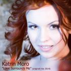 Katrin Moro - Love Surrounds Me (Original Mix; Radio Edit) [2014]
