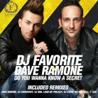 DJ Favorite & Dave Ramone - Do You Wanna Know a Secret (Worldwide Official Single) [2014]