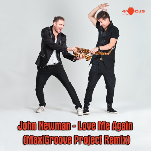 John Newman - Love Me Again (MaxiGroove Project Remix)