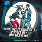 Sasha Lopez vs. Radio Killer - Perfect Day (Max Mile Remix) [2014]
