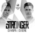 DJ Haipa & DJ Gene - Stronger (Original Mix) [2014]