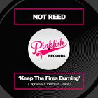 Not Reed - Keep The Fires Burning (Tommy Mc Remix) [2014]