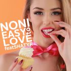 Noni feat. Shatyr - Easy To Love (Extended Mix; Club Master; Tha Groove Junkeez Remix) [2014]