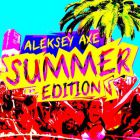 Aleksey Axe - Summer Edition Part 1 [2014]