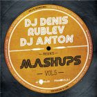 DJ Denis Rublev & DJ Anton Mash-Up's Vol. 5 [2014]
