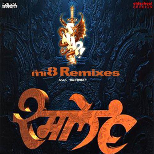 Snap Feat. Rukmani - Rame (Mi-8 Remixes) [2014]