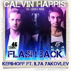 Calvin Harris vs. Costa Mee - Flash Back (DJ Kerimoff & DJ Ilya Yakovlev Deep Bootleg) [2014]