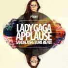 Lady Gaga � Applause (Sandslash & Bure Remix) [2014]