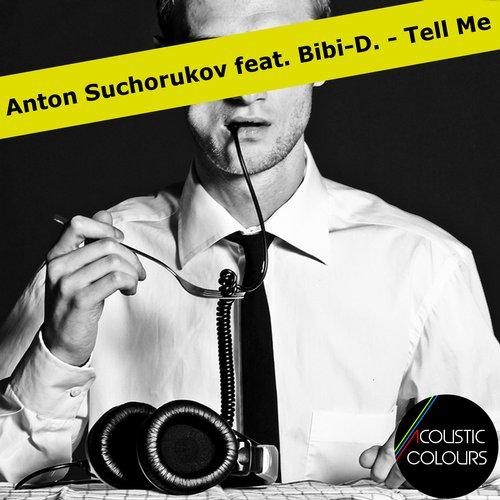 Anton Suchorukov - Tell Me [2014]