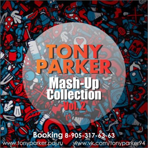 Tony Parker - Mash-Up Collection Vol. 2 [2014]
