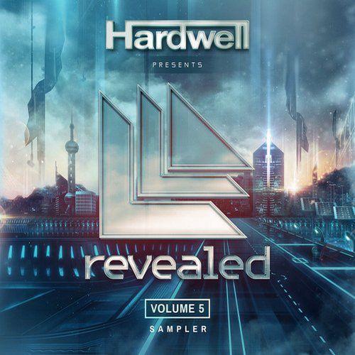 Hardwell Presents Revealed Vol. 5 Sampler [2014]